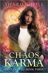Chaos Karma by Sharon Joss