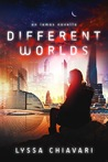 Different Worlds by Lyssa Chiavari