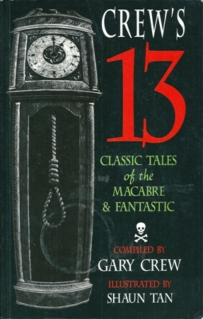 Crew's 13 classic tales of the macabre and fantastic