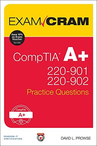 CompTIA A+ 220-901 and 220-902 Practice Questions Exam Cram: Comp A+ 2209 2209 Prac ePub