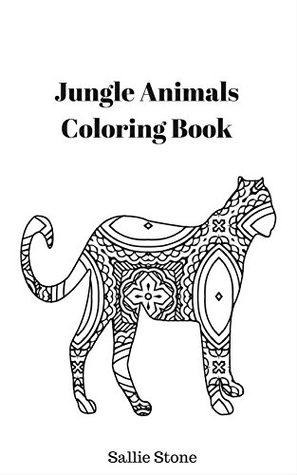 Jungle Animals Coloring Book by Sallie Stone