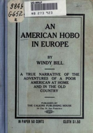 An American Hobo In Europe: A True Narrative Of The Adventures Of A Poor American At Home And In The Old Country