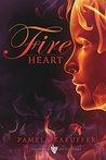 Fire Heart (Broken Bottle, #2)