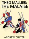 Theo Mallier: The Malaise (Theo Mallier, #6)