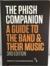 The Phish Companion by Mockingbird Foundation