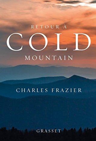 Retour à Cold Mountain : roman traduit de l'anglais (Etats-Unis) par Marie Dumas
