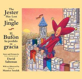The Jester Has Lost His Jingle/El Bufon ha perdido su gracia (Bilingual English and Spanish)