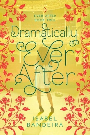 Dramatically Ever After (Ever After #2)