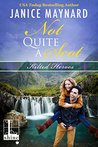 Not Quite a Scot (Kilted Heroes, #3)