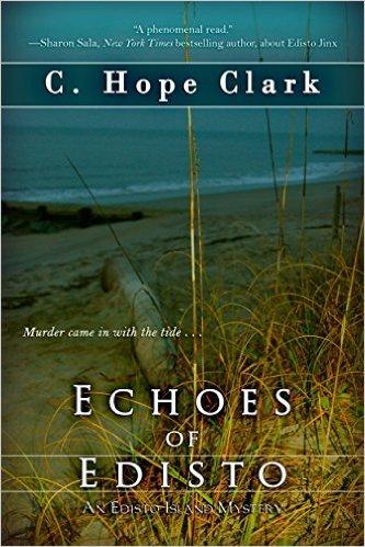 Echoes of Edisto (Edisto Island Mysteries, #3)