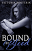 Bound By Blood (The Betraye...