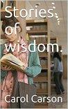 Stories of wisdom.