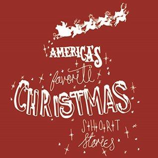 America's Favorite Christmas Short Stories (Classic Christmas Short Stories Book 2)