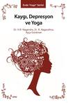 Kaygı Depresyon ve Yoga