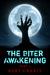 The Biter Awakening Part 1