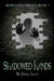 Shadowed Hands (Mortgatha Trilogy Book 3)