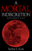 A Mortal Indiscretion Author's Cut by Barbra E. Ross