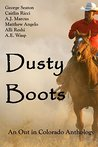 Dusty Boots: An Out in Colorado Anthology