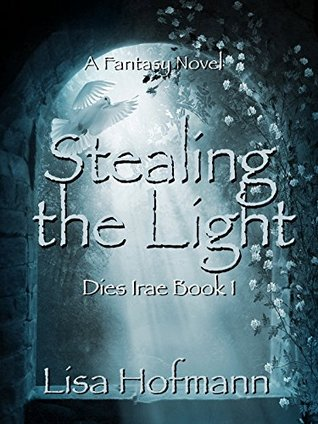 Stealing the Light (Dies Irae #1)
