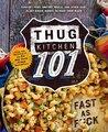 Thug Kitchen 101:...