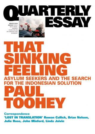 That Sinking Feeling: Asylum Seekers and the Search for the Indonesian Solution