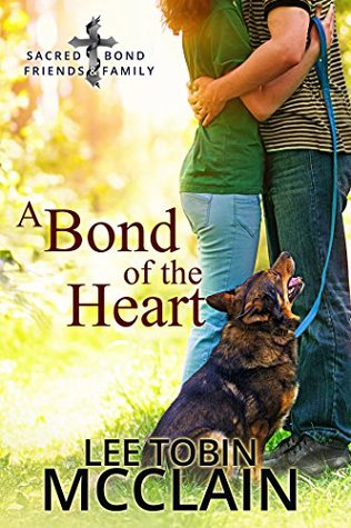A Bond of the Heart (Sacred Bond Friends & Family #1)