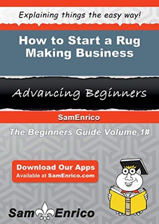 How to Start a Rug Making Business