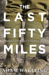 The Last Fifty Miles: Australia and the End of the Great War
