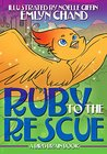 Ruby to the Rescue by Emlyn Chand