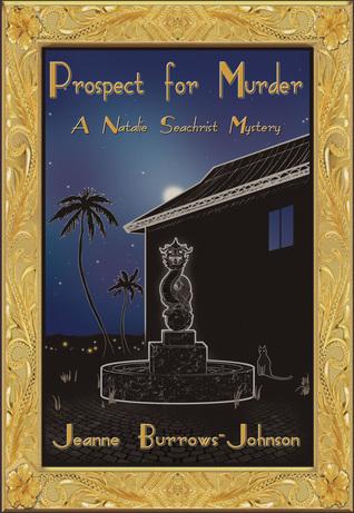 Prospect for Murder by Jeanne Burrows-Johnson