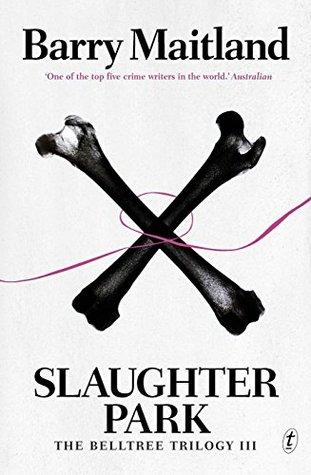 Slaughter Park (The Belltree Trilogy, #3)