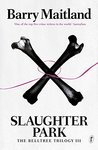 Slaughter Park (The Belltree Trilogy, #3)