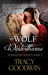 Book cover for The Wolf of Winterthorne (Scandalous Secrets, #4)