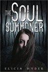 The Soul Summoner (The Soul Summoner, #1)