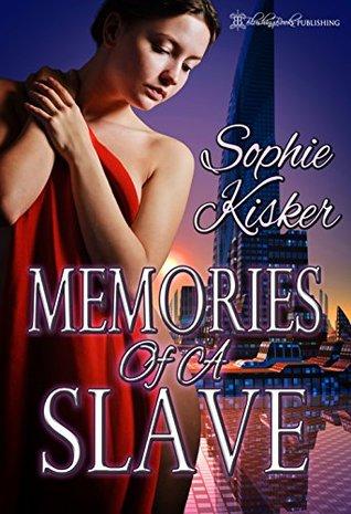 Memories of a Slave