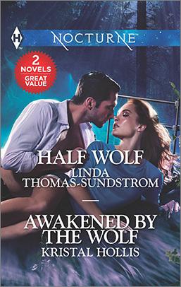 Half Wolf & Awakened by the Wolf