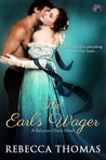 The Earl's Wager by Rebecca Thomas