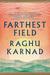 Farthest Field: An Indian S...