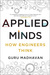 Applied Minds: How Engineer...