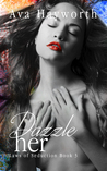 Dazzle her (Laws of Seduction #3)