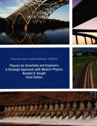 Physics for Scientists and Engineers - A Strategic Approach with Modern Physics