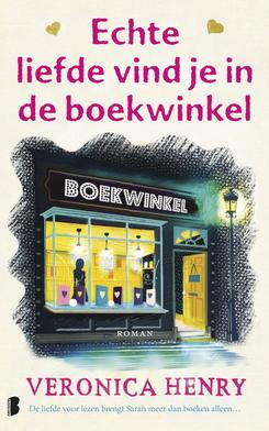 Ebook Echte liefde vind je in de boekwinkel by Veronica Henry DOC!