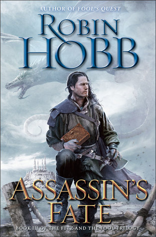 Assassins Fate(The Fitz and The Fool Trilogy 3)