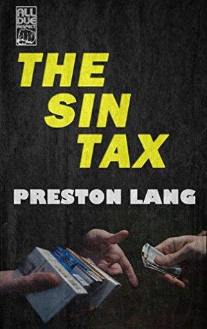 The Sin Tax