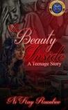 The Beauty Inside: A Teenage Story