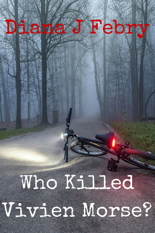 Who Killed Vivien Morse by Diana J. Febry