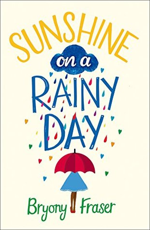 Sunshine On A Rainy Day A Funny Feel Good Romantic Comedy By