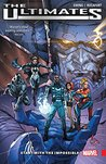 Ultimates: Omniversal Vol. 1: Start With The Impossible (Ultimates (2015-))