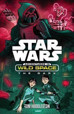 The Dark (Star Wars: Adventures in Wild Space, #4)