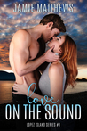 Love on the Sound (Lopez Island Series #1)